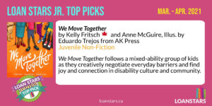 Web banner showing We Move Together as LoanStars Jr. Top Pick for Mar.-Apr. 2021