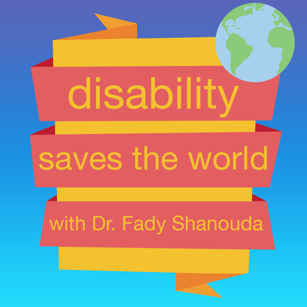 Podcast logo for Disability Saves the World