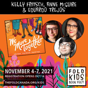 WMT cover with the author's portraits. Text reads: Fold Kids Fest. November 4-7, 2021. Registration opens Oct. 14. thefoldcanada.org/kids